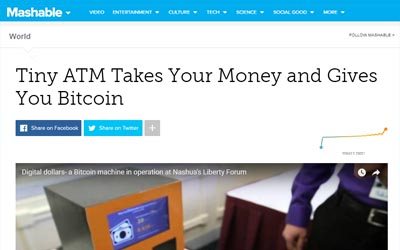 Mashable: Tiny ATM Takes Your Money And Gives You Bitcoin