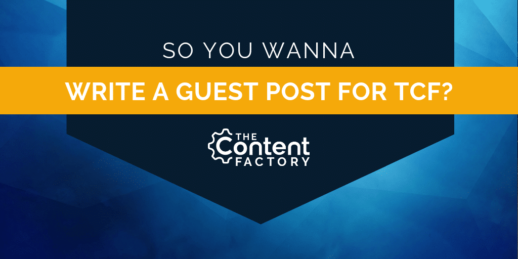 Do You Want to Write a Killer Guest Blog Post for The